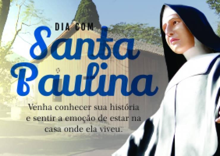 Dia com Santa Paulina – 9 de maio