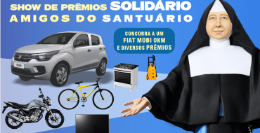 Santuário Santa Paulina sorteará um Show de Prêmios Solidário em nova ação solidária