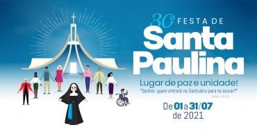 Festa de Santa Paulina 2021 acontecerá todo mês de julho